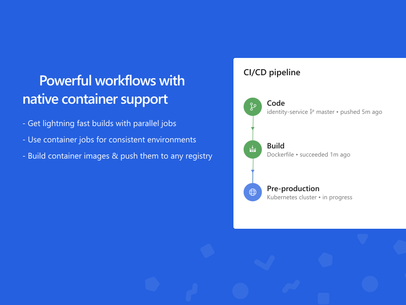 Powerful workflows with native container support